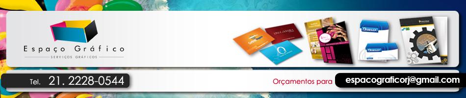 Espaço Gráfico RJ – Gráfica, Cartão de Visita, Folders, Letreiros, Logotipo, Pasta e Envelopes Personalizado no Rio de janeiro RJ